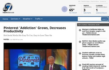 http://www.thedenverchannel.com/news/pinterest-addiction-grows-decreases-productivity