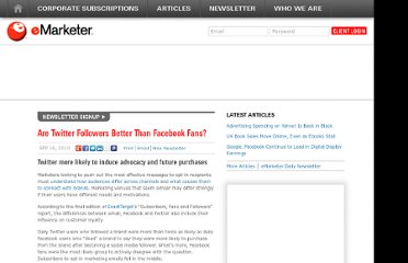 http://www.emarketer.com/Article/Twitter-Followers-Better-Than-Facebook-Fans/1007928