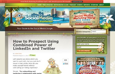 http://www.socialmediaexaminer.com/prospect-for-business-connections-using-linkedin-and-twitter/