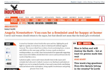 http://www.independent.co.uk/voices/commentators/angela-neustatter-you-can-be-a-feminist-and-be-happy-at-home-7962377.html