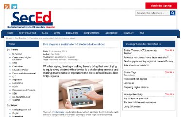 http://www.sec-ed.co.uk/best-practice/five-steps-to-a-sustainable-1-1-student-device-roll-out