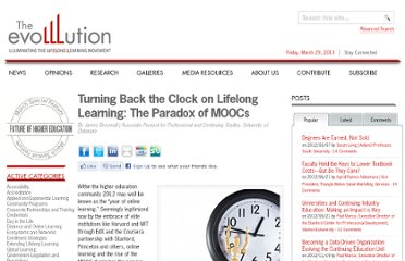 http://www.evolllution.com/distance_online_learning/turning-back-the-clock-on-lifelong-learning-the-paradox-of-moocs/