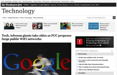 http://www.washingtonpost.com/business/technology/tech-telecom-giants-take-sides-as-fcc-proposes-large-public-wifi-networks/2013/02/03/eb27d3e0-698b-11e2-ada3-d86a4806d5ee_story.html