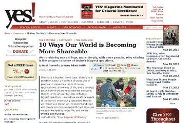 http://www.yesmagazine.org/happiness/10-ways-our-world-is-becoming-more-shareable/