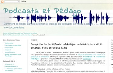 http://podcastspedago.blogspot.com/2013/02/competences-en-litteratie-mediatique.html