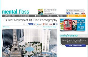 http://mentalfloss.com/article/30097/10-great-masters-tilt-shift-photography