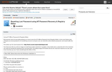 http://community.spiceworks.com/how_to/show/837-resetting-lost-password-using-nt-password-recovery-registry-editor