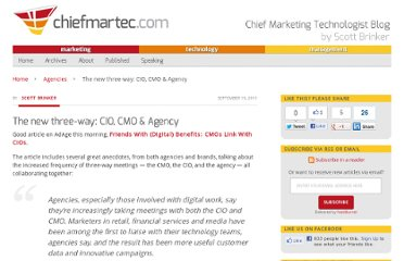 http://chiefmartec.com/2011/09/the-new-three-way-cio-cmo-agency/