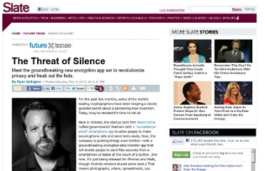 http://www.slate.com/articles/technology/future_tense/2013/02/silent_circle_s_latest_app_democratizes_encryption_governments_won_t_be.html