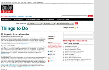 http://timeoutboston.com/things-to-do/57669/25-things-to-do-on-a-saturday