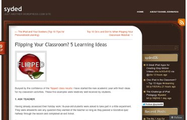 http://dedwards.me/2012/09/09/flipping-your-classroom-5-learning-ideas/