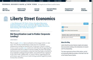 http://libertystreeteconomics.newyorkfed.org/2013/02/did-securitization-lead-to-riskier-corporate-lending.html