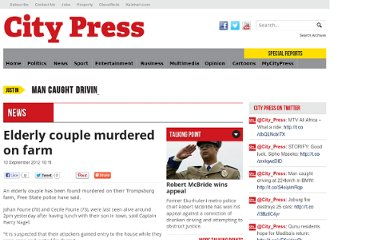 http://www.citypress.co.za/news/elderly-couple-murdered-on-farm-20120910/#.UE3GxAOH5x0.twitter