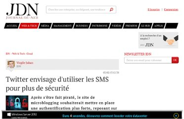 http://www.journaldunet.com/solutions/saas-logiciel/twitter-apres-le-piratage-une-authentification-plus-forte-0213.shtml