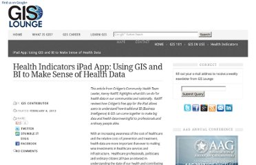 http://www.gislounge.com/health-indicators-ipad-app-using-gis-and-bi-to-make-sense-of-health-data/