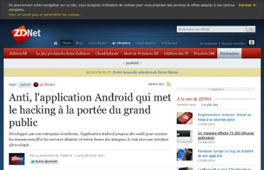 http://www.zdnet.fr/actualites/anti-l-application-android-qui-met-le-hacking-a-la-portee-du-grand-public-39762916.htm