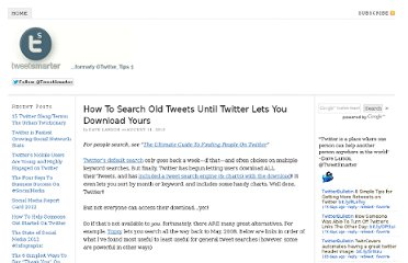 http://blog.tweetsmarter.com/twitter-search/10-ways-and-20-features-for-searching-old-tweets/