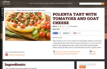 http://wholefoodsmarket.com/recipe/polenta-tart-tomatoes-and-goat-cheese