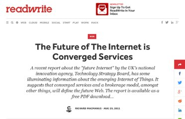 http://readwrite.com/2011/08/28/the_future_of_the_internet_is_converged_services