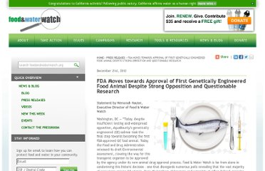 http://www.foodandwaterwatch.org/pressreleases/fda-moves-towards-approval-of-first-genetically-engineered-food-animal-despite-strong-opposition-and-questionable-research/