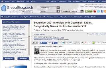 http://www.globalresearch.ca/interview-with-osama-bin-laden-denies-his-involvement-in-9-11/24697