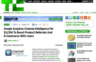 http://techcrunch.com/2013/02/06/google-acquires-channel-intelligence-to-boost-product-recommendations-and-e-commer-with-users/