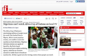 http://www.english.rfi.fr/africa/20130204-football-fans-nigeria-unable-watch-africa-cup-nations-matches-local-television