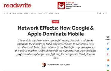 http://readwrite.com/2011/11/28/network_effects_how_google_apple_dominate_mobile