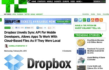 http://techcrunch.com/2013/02/06/dropbox-unveils-sync-api-for-mobile-developers-allows-apps-to-work-with-cloud-based-files-as-if-they-were-local/