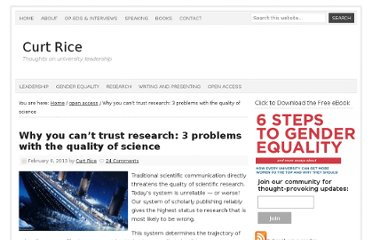 http://curt-rice.com/2013/02/06/why-you-cant-trust-research-3-problems-with-the-quality-of-science/