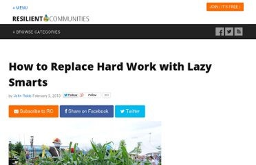 http://www.resilientcommunities.com/how-to-replace-hard-work-with-lazy-smarts/