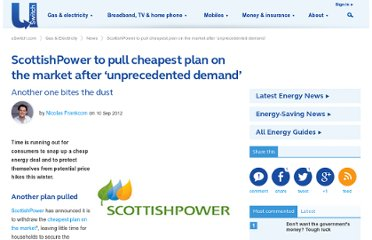 http://www.uswitch.com/gas-electricity/news/2012/09/10/scottishpower-to-pull-cheapest-plan-on-the-market-after-unprecedented-demand/