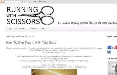 http://www.running-w-scissors.com/2010/10/how-to-dye-fabric-with-tea-bags.html