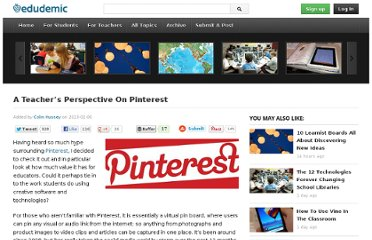 http://edudemic.com/2013/02/a-teachers-perspective-on-pinterest/