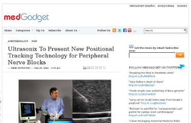 http://www.medgadget.com/2011/09/ultrasonix-to-present-new-positional-tracking-technology-for-peripheral-nerve-blocks.html