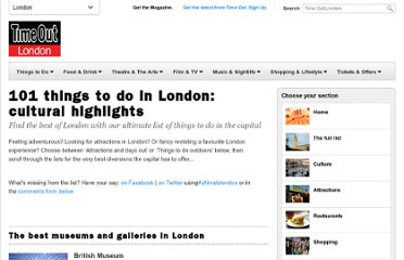 http://www.timeout.com/london/things-to-do/101-things-to-do-in-london-cultural-highlights