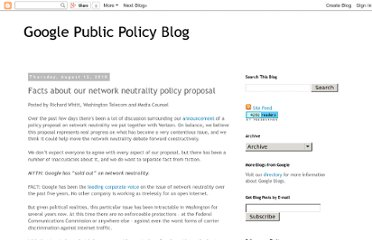 http://googlepublicpolicy.blogspot.com/2010/08/facts-about-our-network-neutrality.html