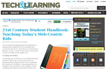 http://www.techlearning.com/features/0039/21st-century-student-handbook-teaching-todays-web-centric-kids/52260