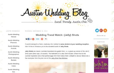 http://www.austinweddingblog.com/2010/11/wedding-trend-watch-jelly-shots.html#.UROQPdF-P0M