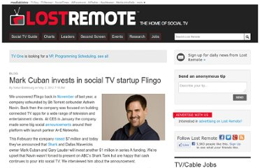 http://lostremote.com/mark-cuban-invests-in-social-tv-startup-flingo_b28535