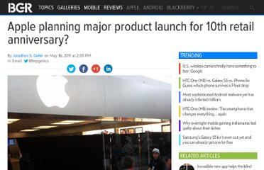 http://bgr.com/2011/05/16/apple-planning-major-product-launch-for-10th-retail-anniversary/