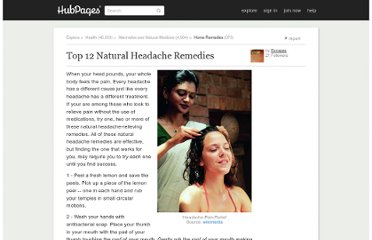 http://escapes.hubpages.com/hub/Top-12-Natural-Headache-Remedies