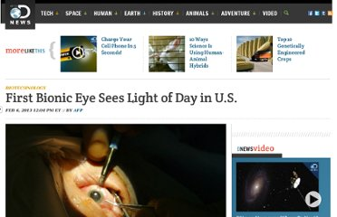 http://news.discovery.com/tech/biotechnology/first-bionic-eye-sees-light-130206.htm#mkcpgn=fbsci1