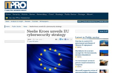 http://www.itpro.co.uk/645577/neelie-kroes-unveils-eu-cybersecurity-strategy