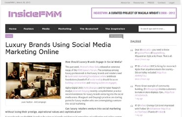 http://insidefmm.com/2009/10/luxury-brands-social-media-marketing-strategies/