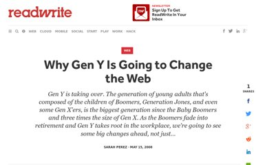 http://readwrite.com/2008/05/15/why_gen_y_is_going_to_change_the_web