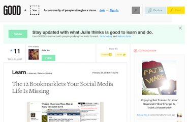 http://www.good.is/posts/improve-your-social-media-life-with-bookmarklets-the-one-click-wonders