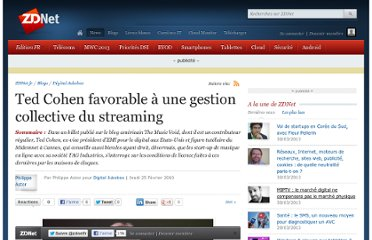 http://www.zdnet.fr/actualites/ted-cohen-favorable-a-une-gestion-collective-du-streaming-39713344.htm