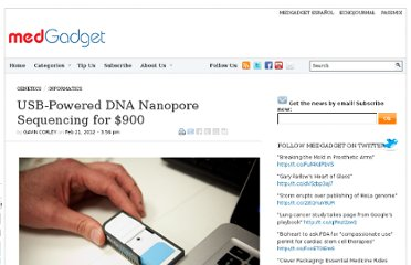 http://www.medgadget.com/2012/02/usb-powered-dna-nanopore-sequencing-for-900.html