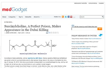 http://www.medgadget.com/2010/03/succinylcholine_a_perfect_poison_makes_appearance_in_the_dubai_murder.html